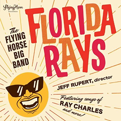Upbeat hip tribute to Ray Charles Flying Horse Big Band