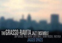 Vivaciously vibrant jazz originals Grasso-Ravita Jazz Ensemble