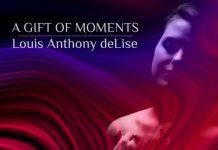 Delicately heartfelt musical magic Louis Anthony deLise