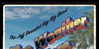 Daringly diverse big band jazz The Jeff Benedict Big Band