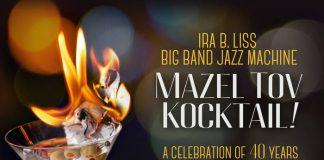 Rousing rollicking big band jazz The Ira B. Liss Big Band Jazz Machine