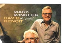 Forever musical friendship Mark Winkler and David Benoit