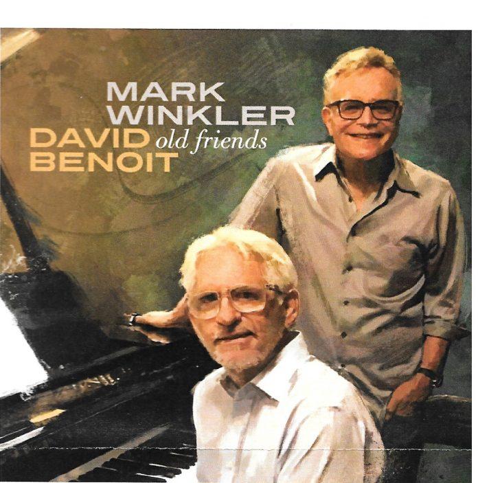 Forever musical friendship Mark Winkler and David Benoit