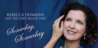 Deliciously diverse jazz vocals Rebecca DuMaine and the Dave Miller Trio