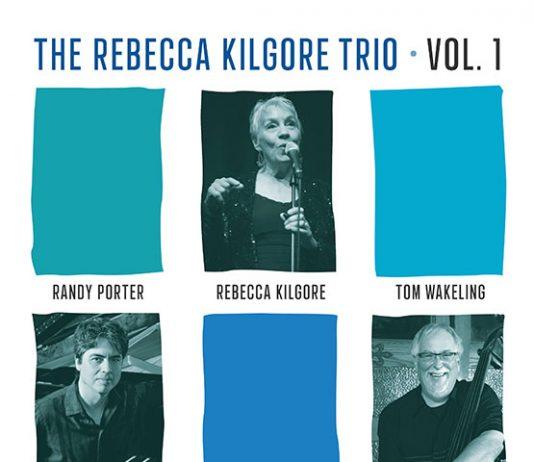 Smoothly performed jazz vocals The Rebecca Kilgore Trio