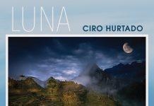 Unparalleled auditory adventures Ciro Hurtado