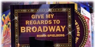 Tantalizing toast to Broadway Robin Spielberg